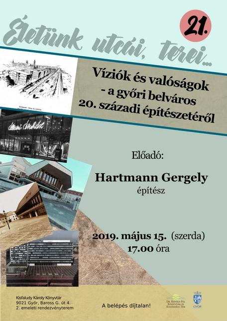 Víziók és valóságok – a győri belváros 20. századi építészetéről